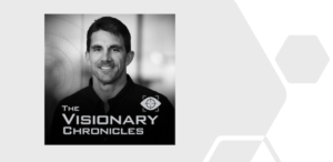THE VISIONARY CHRONICLES: Visionary Leadership | How to Realize your Future through a Crisis